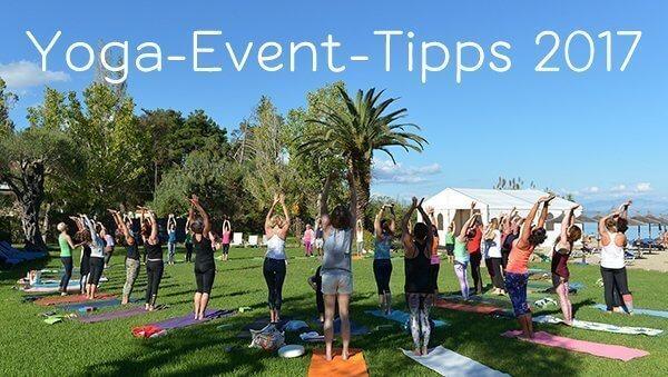 Yoga Messen, Festivals und Conferences 2017