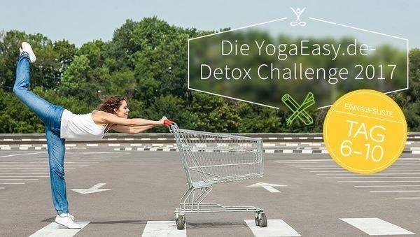 Detox Challenge 2017 Einkaufsliste Tag 6 bis 10