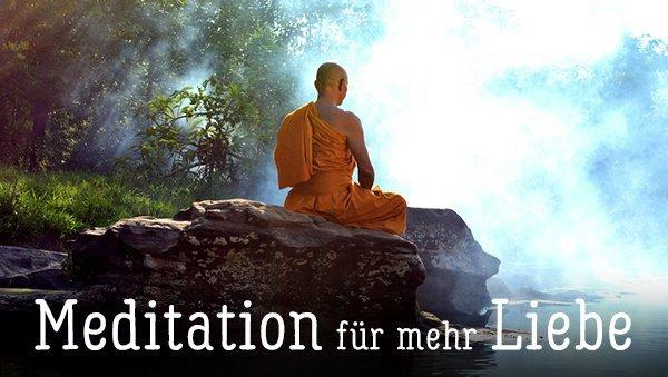 Meditieren für mehr Liebe: Du spürst es sofort