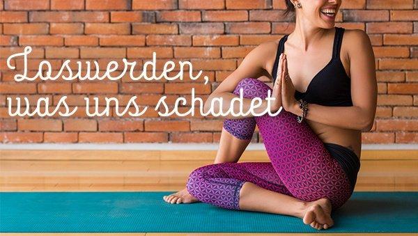 Detox-Yoga: Loswerden was uns schadet