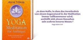Anna Trökes: Yoga ist Meditation!