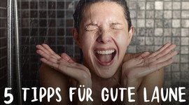 I270 150 5 tipps gute laune ss 245687524