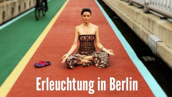 Erleuchtung in Berlin