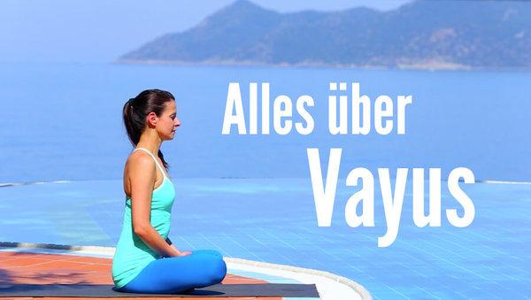 Harmonisiere dein Prana: Alles über Vayus