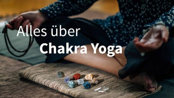 chakra yoga alles ueber