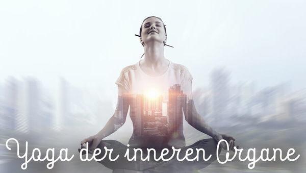 Yoga der inneren Organe