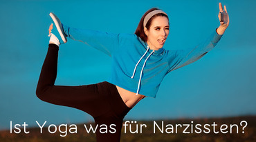 I370 208 header ist yoga was f r narzissten