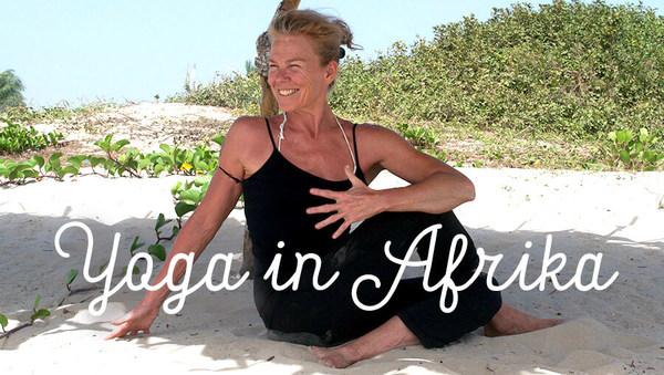 Yoga in Afrika: Der Beginn eines Traums