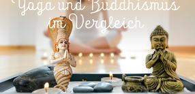 Yoga und Buddhismus: Ein Vergleich