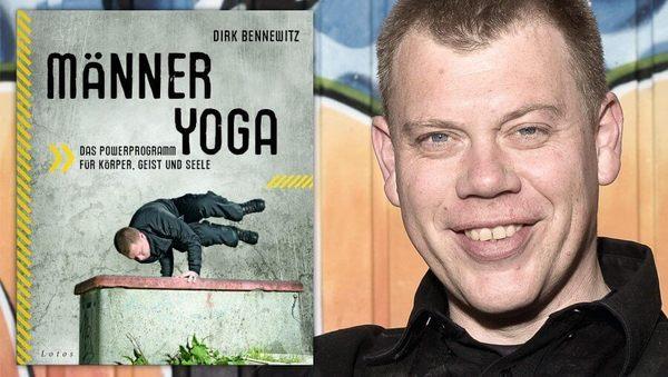 Yogalehrer - und Bodyguard?! Dirk Bennewitz