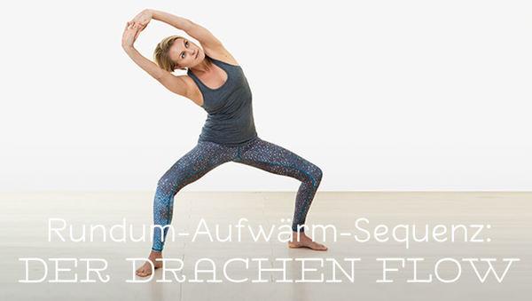 Yoga zum Aufwärmen: Drachen Flow