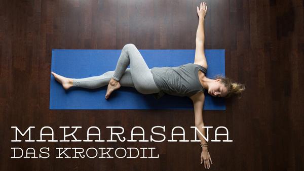 Asana des Monats: Makarasana – das Krokodil