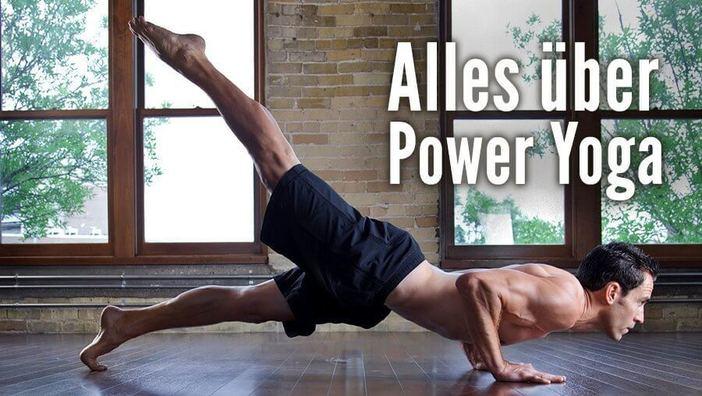 Yogastil Lexikon Alles Uber Power Yoga