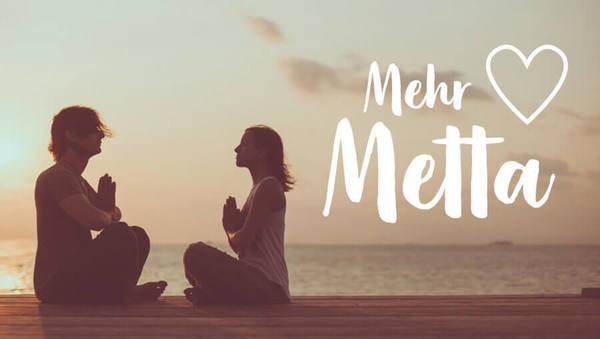 Metta Meditation Liebe Guete