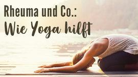 I270 150 yoga rheuma gelenkerkrankungen 467205359