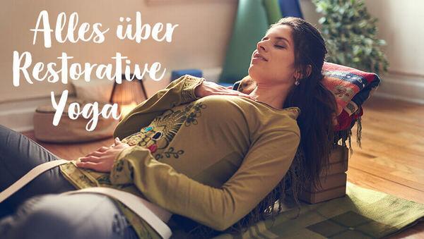 Yogastil-Lexikon: Alles über Restorative Yoga