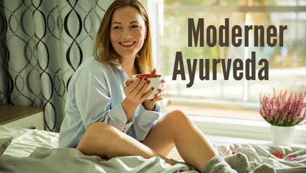 Modernes Leben – moderner Ayurveda