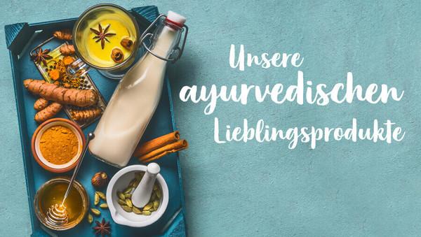 Unsere Tipps: Die besten ayurvedischen Produkte