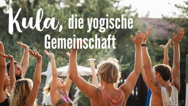 Kula, die yogische Gemeinschaft – we are all one