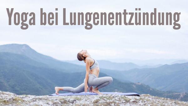 lungenentzuendung yoga pneumonie