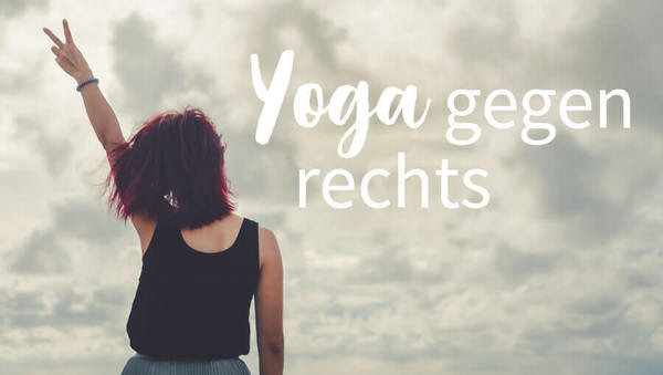 Raus aus der Yoga-Blase: Yoga gegen rechts