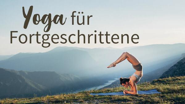 Yoga für Fortgeschrittene: Was genau bedeutet das?