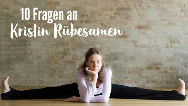 10 Fragen an Kristin Rübesamen