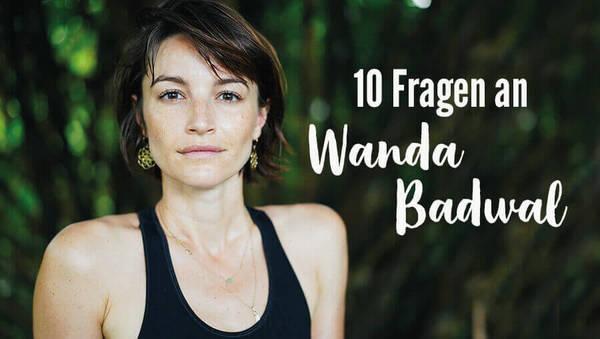 10 Fragen an Wanda Badwal