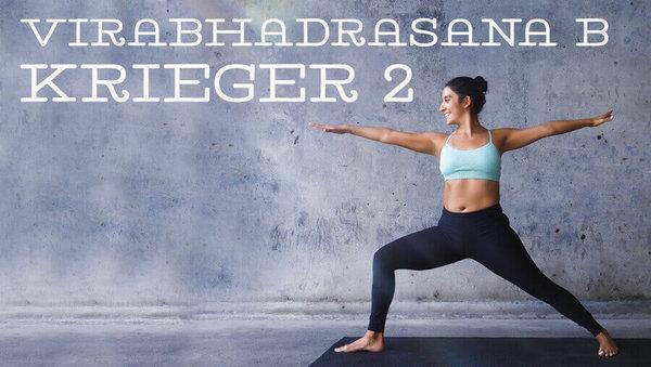 Asana des Monats: Virabhadrasana B – Krieger II