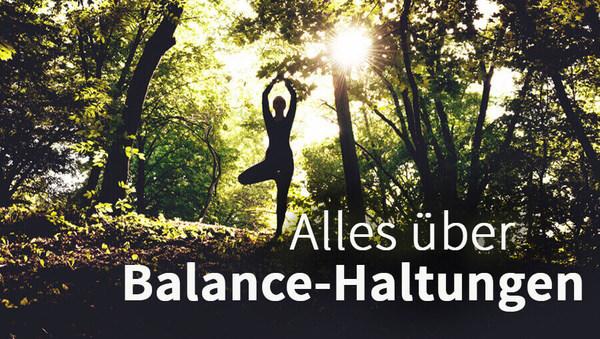 Yoga-Übungen: Alles über Balance-Haltungen