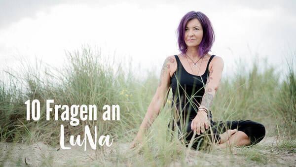 10 Fragen an LuNa Schmidt