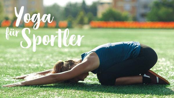 Yoga als perfekte Ergänzung zum Sport