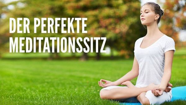 Der perfekte Meditationssitz: Tipps