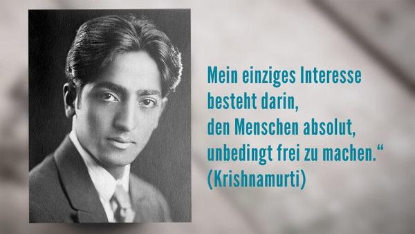 Philosoph Jiddu Krishnamurti über Freiheit