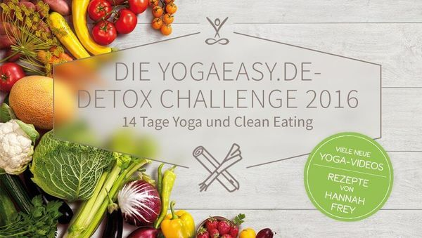 YogaEasy Detox Challenge 2016: Yoga und Clean Eating