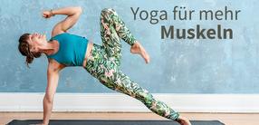 Yoga für Kraft- & Muskelaufbau