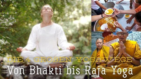 Die 4 großen Yogawege: Von Bhakti bis Karma Yoga