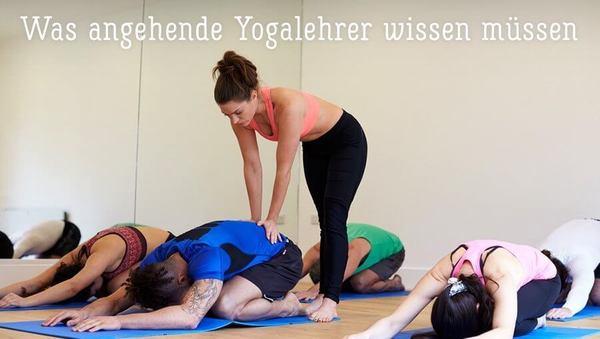 Das musst Du als Yogalehrer heute wissen