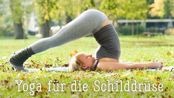 Yoga für die Schilddrüse