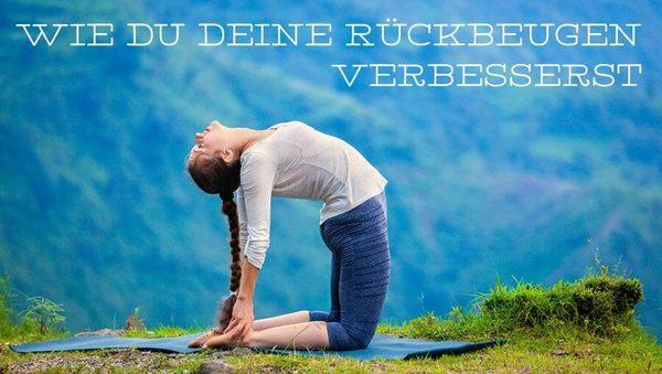 Yoga: Wie du deine Rückbeugen verbesserst
