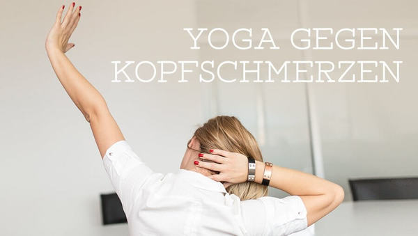 Yoga gegen Kopfschmerzen: Diese 5 Asanas helfen