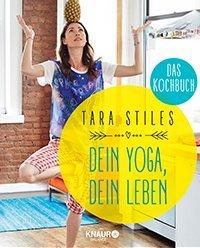 Cover: Dein Yoga, Dein Leben von Tara Stiles