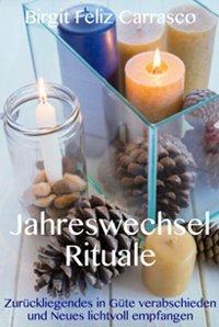 Buch: Jahreswechsel Rituale von Birgit Feliz Carrasco