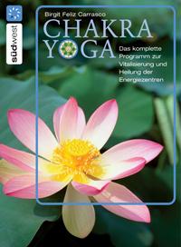 Chakra Yoga: Buch von Birgit Feliz Carrasco