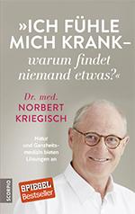 Ich_fuehle_mich_krank_dr_Norbert_Kriegisch