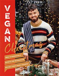 Veganes Weihnachtsmenü von Gaz Oakley
