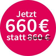 Jetzt 660 € statt 860 €!