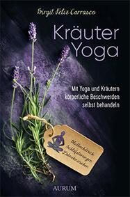 Kräuter Yoga gegen Blasenentzündung
