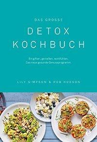 Das große Detox-Kochbuch