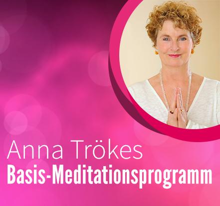 Program Anna Trökes Basis-Meditationsprogramm